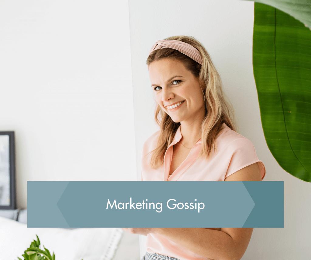 Marketing Gossip